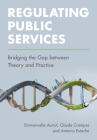 Regulating Public Services: Bridging the Gap Between Theory and Practice Cover Image
