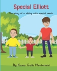 Special Elliott: The story of a sibling with special needs Cover Image