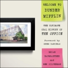 Welcome to Dunder Mifflin: The Ultimate Oral History of the Office Cover Image