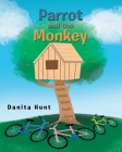 Parrot and the Monkey Cover Image