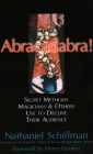 Abracadabra: SECRET METHODS MAGICIANS AND OTHERS USE TO DECEIVE THEIR AUDIENCE Cover Image