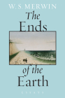 The Ends of the Earth: Essays Cover Image