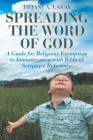Spreading the Word of God: A Guide for Religious Exemption to Immunization with Biblical Scripture Reference Cover Image