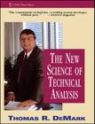 The New Science of Technical Analysis (Wiley Finance #45) Cover Image