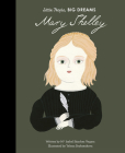 Mary Shelley (Little People, BIG DREAMS #32) Cover Image