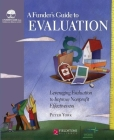 Funder's Guide to Evaluation: Leveraging Evaluation to Improve Nonprofit Effectiveness Cover Image