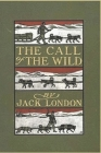 The Call of The Wild: by Jack London Unabridged Book Cover Image
