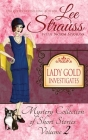 Lady Gold Investigates Volume 2: a Short Read cozy historical 1920s mystery collection Cover Image