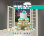 Wedding Cake Crumble (Cupcake Bakery Mystery #10) Cover Image