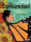 En Comunidad: Lessons for Centering the Voices and Experiences of Bilingual Latinx Students Cover Image