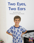Two Eyes, Two Ears: Leveled Reader Red Non Fiction Level 5/6 Grade 1 (Rigby PM) Cover Image