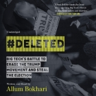 #deleted Lib/E: Big Tech's Battle to Erase the Trump Movement and Steal the Election Cover Image