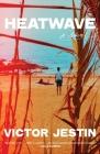 Heatwave: A Novel Cover Image