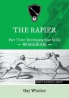 The Rapier Part Three Develop Your Skills: Right Handed Layout Cover Image