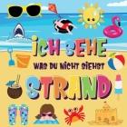 Ich sehe was du nicht siehst - Strand: Findest du den Bikini, das Handtuch und das Eis? - Ein lustiges Suchen und Finden im Sommerspiel für 2-4 jährig Cover Image