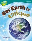 Oxford Reading Tree: Level 16: Treetops Non-Fiction: Our Earth Is Unique Cover Image