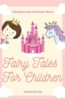 Fairy Tales for Children: Goodnight Fairy Tales, Bedtime Stories For Kids Ages 3-5 Cover Image