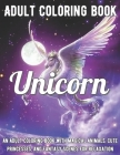 Unicorn Coloring Book: An Adult Coloring Book with Magical Animals, Cute Princesses, and Fantasy Scenes for Relaxation Cover Image
