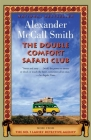 The Double Comfort Safari Club (No. 1 Ladies' Detective Agency Series #11) Cover Image