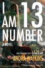 I Am Number 13 (Nowhere #3) Cover Image