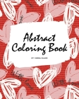 Valentine's Day Abstract Coloring Book for Teens and Young Adults (8x10 Coloring Book / Activity Book) Cover Image