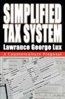 Simplified Tax System: A Counterculture Proposal Cover Image