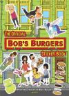 The Official Bob's Burgers Sticker Book Cover Image