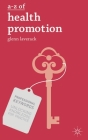 A-Z of Health Promotion (Professional Keywords) Cover Image