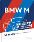 BMW M: 50 Years of the Ultimate Driving Machines Cover Image