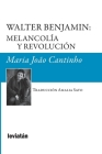 Walter Benjamin: melancolía y revolución Cover Image