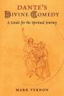 Dante's Divine Comedy: A Guide for the Spiritual Journey Cover Image