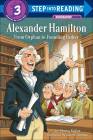 Alexander Hamilton: From Orphan to Founding Father (Step Into Reading: A Step 3 Book) Cover Image