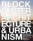 Blockbuster Architecture & Urbanism Cover Image