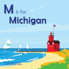 M Is for Michigan (Alphabet Places) Cover Image