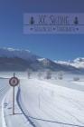 Skiwachs Tagebuch: Bewahre den Überblick: Welches Wachs ist auf Langlaufski X? Wie läuft dieser damit? Cover Image