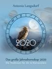 Das große Jahreshoroskop 2020: Die Tendenzen für die 12 Sternzeichen Cover Image