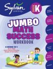 Kindergarten Super Math Success: Activities, Exercises, and Tips to Help You Catch Up, Keep Up, and Get Ahead Cover Image