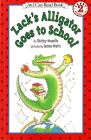 Zack's Alligator Goes to School (I Can Read Level 2 #1) Cover Image