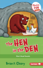 The Hen in the Den: Short Vowel Sounds (Phonics Fun #1) Cover Image