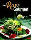 The Raw Gourmet: Simple Recipes for Living Well Cover Image