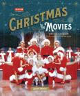Turner Classic Movies: Christmas in the Movies: 30 Classics to Celebrate the Season Cover Image