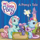 My Little Pony: A Pony's Tale Cover Image