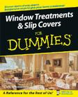 Window Treatments & Slipcovers For Dummies Cover Image