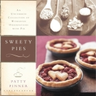 Sweety Pies: An Uncommon Collection of Womanish Observations, with Pie Cover Image