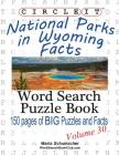 Circle It, National Parks in Wyoming Facts, Word Search, Puzzle Book Cover Image