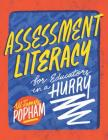 Assessment Literacy for Educators in a Hurry Cover Image