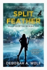 Split Feather (Daughter of the Midnight Sun #1) Cover Image