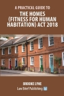 A Practical Guide to the Homes (Fitness for Human Habitation) Act 2018 Cover Image