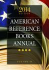 American Reference Books Annual: 2014 Edition, Volume 45 Cover Image