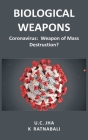 Biological Weapons: Coronavirus, Weapon of Mass Destruction? Cover Image